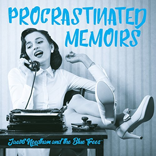 12697703-jacob-needham-and-the-blue-trees-procrastinated-memoirs.jpg